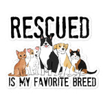 Rescued Is My Favorite Breed Vinyl Sticker