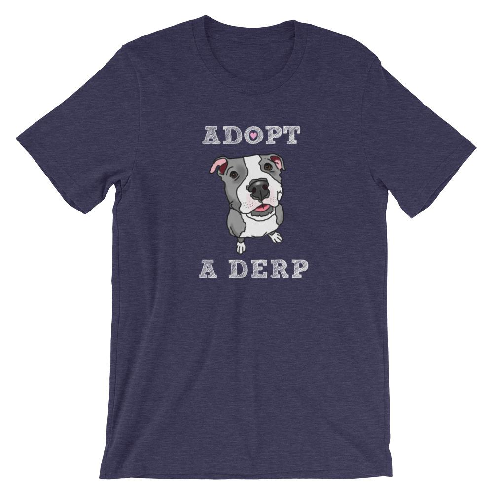T-Shirts - Adopt A Derp Funny Rescue Pit Bull T-Shirt