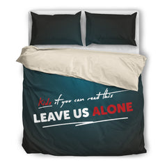 Kids - Leave us alone bedding set