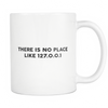 Image of Geek Mugs - No Place Like