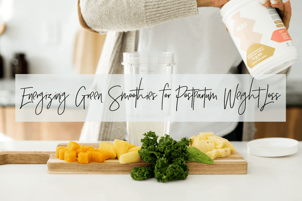 Energizing Green Smoothies for Postpartum Weight Loss