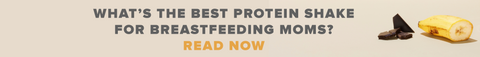 protein shake for breastfeeding moms banner