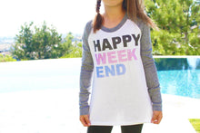 Load image into Gallery viewer, Happy Weekend Raglan by So Nikki
