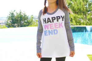 Happy Weekend Raglan by So Nikki