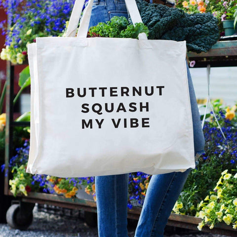 Reusable Tote - Butternut Squash My Vibe