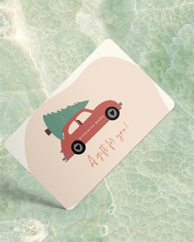 Bohemian Mama Holiday Gift Card - Car