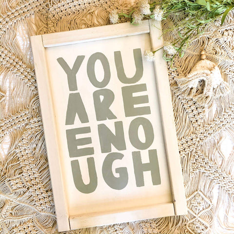 You Are Enough Framed Wall Art