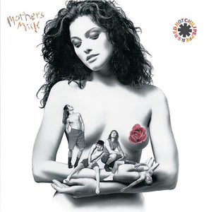 Red Hot Chili Peppers * Mother's Milk