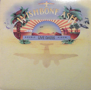 Wishbone Ash ‎* Live Dates