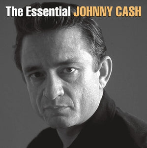 Johnny Cash * The Essential Johnny Cash