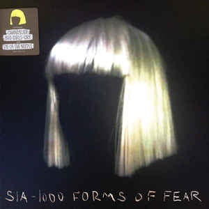 Sia * 1000 Forms of Fear