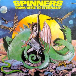 Spinners * From Here to Eternally
