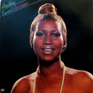 Aretha Franklin * Sweet Passion