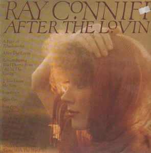 Ray Conniff * After the Lovin'