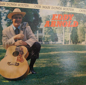 Eddy Arnold * Man Down South