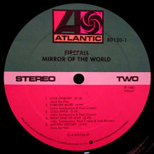 Firefall * Mirror Of The World