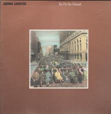 John Jarvis * So Fa So Good [Vinyl Record]