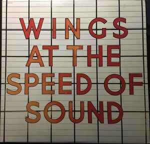 Wings ‎* At The Speed Of Sound
