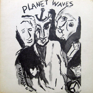 Bob Dylan ‎* Planet Waves
