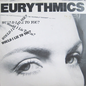 Eurythmics ‎*  Would I Lie To You?
