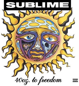 Sublime * 40oz. To Freedom [Explicit Content]