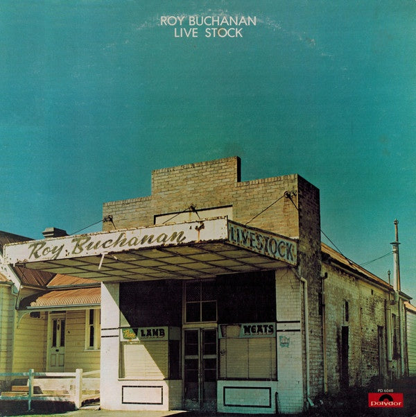 Roy Buchanan * Live Stock