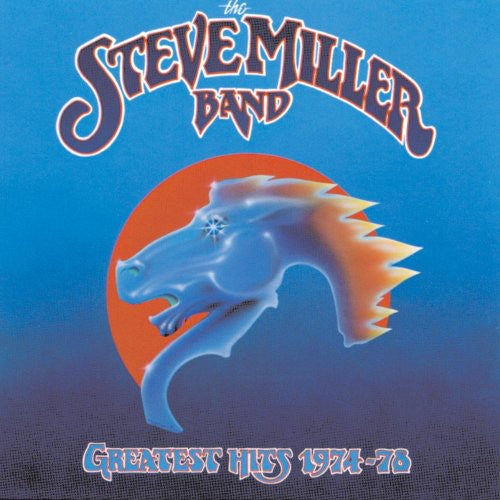 The Steve Miller Band * Greatest Hits 1974-1978