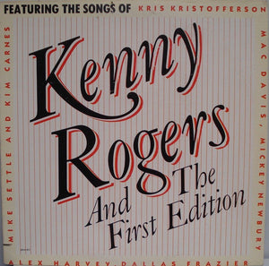 Kenny Rogers & The First Edition ‎* Featuring The Songs Of...