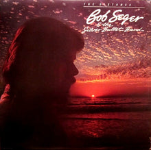 Bob Seger & The Silber Bullet Band * The Distance