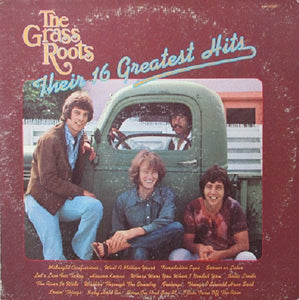 "The Grass Roots * ""Their 16 Greatest Hits"""
