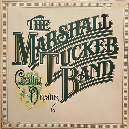 The Marshall Tucker Band * Carolina Dreams