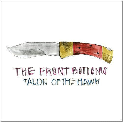 The Front Bottoms * Talon of the Hawk
