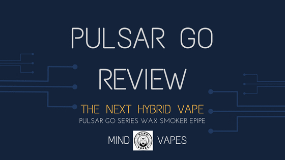The Pulsar Go Review - The Next Hybrid Vape