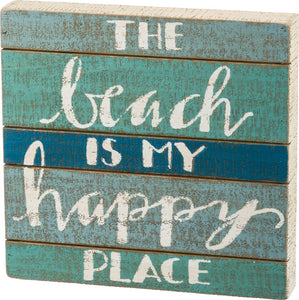 Slat Box Sign - The Beach Is My Happy Place