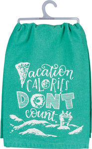 Dish Towel - Vacation Calories Don't Count