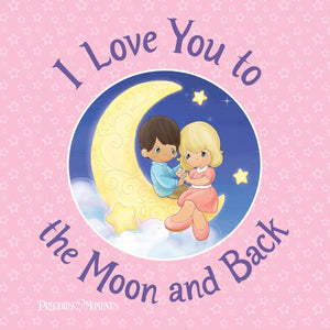 I Love You to The Moon and Back (hardcover)