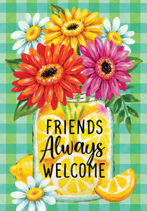 Friends Always Welcome Garden Flag