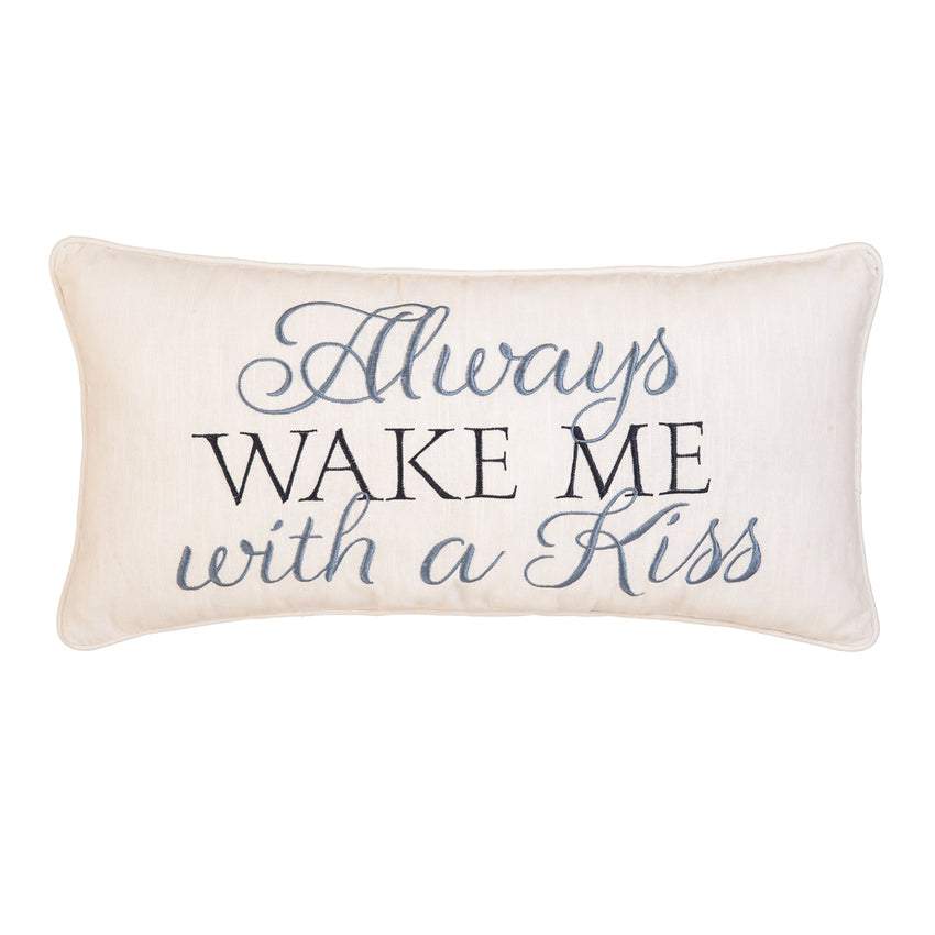 Wake Me With A Kiss Pillow