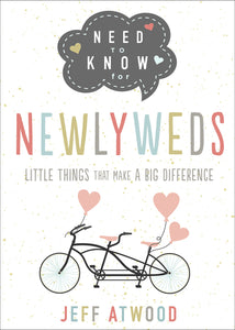 Need to Know for Newlyweds