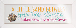 Sand Between Your Toes Glossy Sign