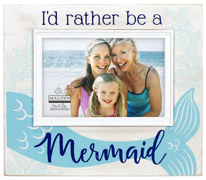 I'd Rather be a Mermaid 4X6 Photo Frame