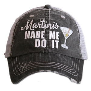 Martini's Made Me Do It Trucker Hat