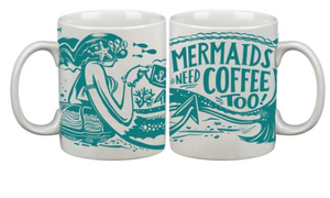 Mermaids Need Coffee Mug