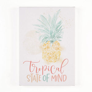 Tropical State of Mind Canvas Sign
