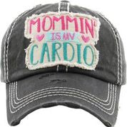 Mommin' is my Cardio - Available in 3 Colors!