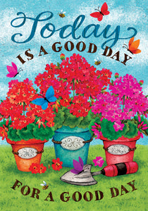 Good Day Garden Flag