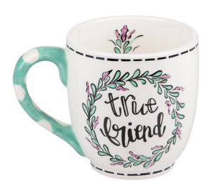 True Friend Mug