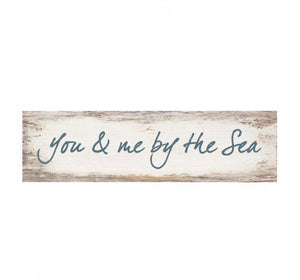 You & Me By The Seas Little Sign