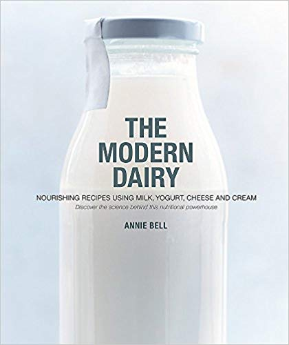 The Modern Dairy by Annie Bell (Paperback) - Bee's Emporium