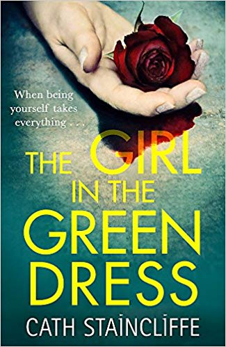 The Girl in the Green Dress by Cath Staincliffe - Bee's Emporium